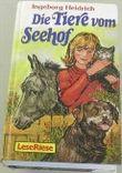 Die Tiere vom Seehof ( LeseRiese)