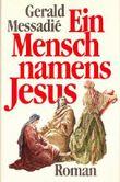Ein Mensch namens Jesus .- Roman