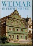 Weimar im Urteil der Welt, Stimmen aus drei Jahrhunderten
