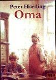 Oma - Die Geschichte von Kalle, der seine Eltern verliert und von seiner Oma aufgenommen wird [schwarzweiß illustriert] (Gulliver Taschenbuch)