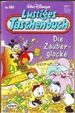 Lustiges Taschenbuch - Nr. 183 - Die Zauberglocke (Lustiges Taschenbuch)