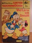 Viel Lärm um Donald- Lustiges Taschenbuch Nr. 72
