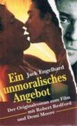 Ein unmoralisches Angebot - Der Originalroman zum Film