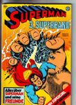 Superman 3. Superband
