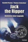 Jack the Ripper - Anatomie einer Legende