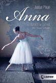 Anna - Schritt für Schritt ins neue Leben