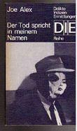 Der Tod spricht in meinem Namen. Kriminalroman. DIE-Reihe. [Aus dem Polnischen von Kurt Kelm].