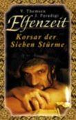 Elfenzeit. Korsar der Sieben Stürme. Roman.