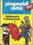 playmobil comic. Goldrausch in Klickytown