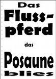 Das Flusspferd, das Posaune blies (German Edition)