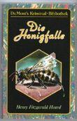 Die Honigfalle (DuMont's Kriminal-Bibliothek)