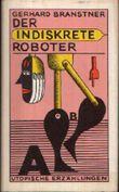 Der indiskrete Roboter