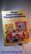 Neue superstarke Tiergeschichten für kleine Leute in Großdruckschrift