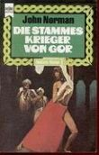 Die Stammeskrieger von GOR - Band 10 der Sage von den Abenteuern Tarl Cabots auf Gor, der Gegenerde. Fantasy-Roman.