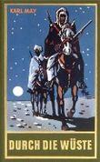 Durch die Wüste - Karl May´s Gesammelte Werke Band 1