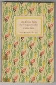 Das kleine Buch der Tropenwunder. Kolorierte Stiche von Maria Sibylla Merian.