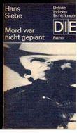 Hans Siebe: Mord war nicht geplant