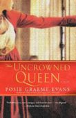 (THE UNCROWNED QUEEN - GREENLIGHT) BY Graeme-Evans, Posie (Author) Paperback Published on (06 , 2006)