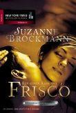 Für einen Kuss von Frisco: Operation Heartbreaker