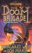 The Doom Brigade: Dragonlance: Kang's Regiment Series, Book 1 (The Chaos War Series)