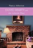Tante Dimity und das verhexte Haus
