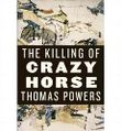 [The Killing of Crazy Horse]The Killing of Crazy Horse BY Powers, Thomas(Author)Hardcover