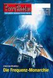 """Perry Rhodan 2501: Die Frequenz-Monarchie (Heftroman): Perry Rhodan-Zyklus """"Stardust"""""""