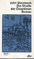 John Steinbeck: Die Straße der Ölsardinen