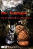 Mr. Pattapu und das Geheimnis des alten Hauses