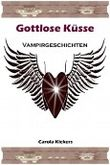 Gottlose Küsse (Vampirgeschichten)