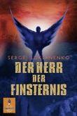 Der Herr der Finsternis: Roman