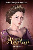 Maelyn: (A Free Princess Book) (The Nine Princesses Book 1)