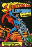 Superman Comic Superband # 5 - Superman kämpft gegen Freunde - Ehapa Verlag 1980 (Ehapa Verlag, Superman, Superband)
