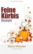 Feine Kürbis Rezepte