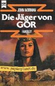 Die Jäger von Gor/. 8. Band des Gor-Zyklus . 3453310713