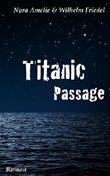 Titanic Passage. Tagebücher