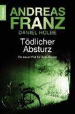 Tödlicher Absturz: Julia Durants 13. Fall: Ein neuer Fall für Julia Durant (Knaur TB) von Andreas Franz Ausgabe (2013)