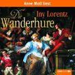 Die Wanderhure: . Wanderhuren-Aktion. von Iny Lorentz Ausgabe 4 (2011)