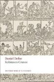 Robinson Crusoe (Oxford World's Classics) by Defoe, Daniel, Kelly, James [14 August 2008]
