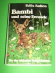 Felix Salten: Bambi und seine Freunde - Die vier schönsten Tiergeschichten