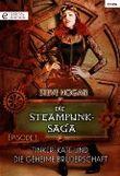 Die Steampunk-Saga: Episode 1: Tinker-Kate und die geheime Bruderschaft