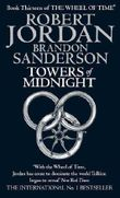 Towers Of Midnight: Book 13 of the Wheel of Time by Jordan, Robert, Sanderson, Brandon (2011)
