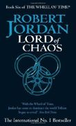 Lord Of Chaos: Book 6 of the Wheel of Time by Jordan, Robert New Edition (1995)