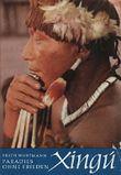 Xingu, Paradies ohne Frieden. Expedition ins Innerste von Brasilien. Mit zahlreichen Abbildungen, teils farbig. 3. Band der Reihe über die südamerikanischen Indianer.