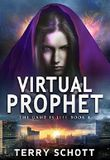 Virtual Prophet (The Game is Life Book 4)