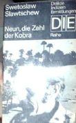 Neun, die Zahl der Kobra. Swetoslaw Slawtschew. [Aus d. Bulgar. von Egon Hartmann], DIE-Reihe