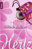 Glückskekse von Hertz. Anne (2006) Taschenbuch