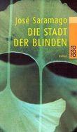 Die Stadt der Blinden von Saramago. José (1999) Taschenbuch
