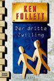 Der dritte Zwilling von Follett. Ken (1999) Taschenbuch