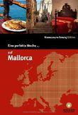 Eine perfekte Woche... auf Mallorca von Ralph Amann (2013) Broschiert